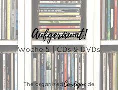 Aufgeräumt Woche 5 CDs und DVDs