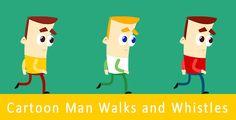 Cartoon Man Walks and Whistles