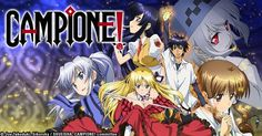 Campione! Complete Collection Blu-ray Anime Review