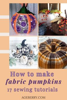 If you're looking for a creative and easy way to decorate your home this fall, then these DIY fabric pumpkins are perfect! This is not only an adorable idea but also DIY fabric pumpkins are very easy sewing projects. Don't let those old scraps of fabric go to waste--these 17 different tutorials will show you how to make them into something beautiful. All the instructions are included as well as links so be sure to click here for some great ideas about making fabric pumpkins today! Types Of Pumpkins, Fake Pumpkins, Velvet Pumpkins, Fabric Pumpkins, Sewing For Beginners Diy, Sewing For Dummies, Sewing Basics, Easy Sewing Patterns, Easy Sewing Projects