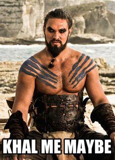 Khal me maybe