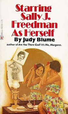 Starring Sally J. Freedman as Herself by Judy Blume. ★this is how Tyler Perry got started!★ツ