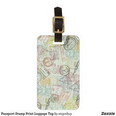 Passport Stamp Print Luggage Tag | Zazzle.com