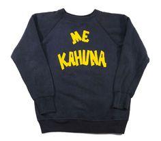 "60's ""ME KAHUNA"" ハワイ語プリント スウェット 実寸(M位)"