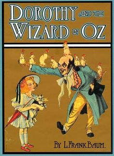 """Read """"Dorothy And The Wizard In Oz"""" by L. Frank Baum available from Rakuten Kobo. Lyman Frank Baum (May 1856 – May was an American author of children's books, best known for writing The Wo. Illustration Book, Wizard Of Oz Book, Oz Series, John R, Free Kindle Books, Free Ebooks, Vintage Books, Vintage Artwork, Vintage Ephemera"""