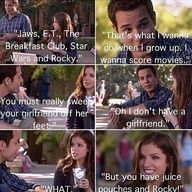 Pitch Perfect - favorite line....