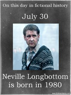 Name: Neville Longbottom - Birthdate: July 1980 - Sun Sign: Leo - Animal Sign: Metal Monkey fun fact Neville longbottom could have been the other chosen one (instead of harry) and that's why snape hates him Harry Potter Voldemort, Harry Potter Facts, Harry Potter Birthday, Harry Potter Quotes, Harry Potter Books, Harry Potter Love, Harry Potter Universal, Harry Potter Fandom, Harry Potter World