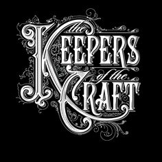 The Keepers of the Craft  by Bobby Haiqalsyah