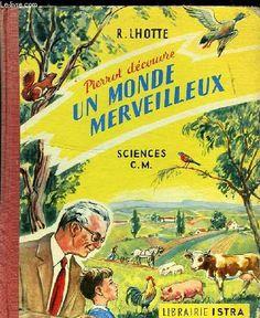 PIERROT DECOUVRE UN MONDE MERVEILLEUX - SCIENCES C.M