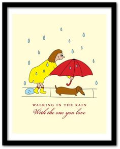 This is exactly what it looks like when I take Mr. Buttons out in the rain - except I'd never wear that raincoat. :)