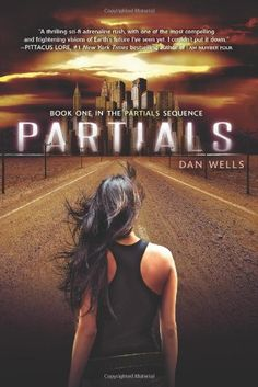 Partials book 1 by Dan Wells. Set on Long Island, Brooklyn, NYC.A virus, some fun science great story. Ya Books, Great Books, Books To Read, Teen Books, Amazing Books, Long Island, Love Book, Book 1, Book Nerd