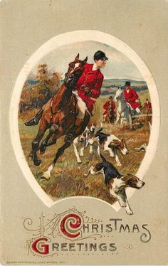 """- Horses - Books - Hounds - Tweed - ______________________________________________________________________________ """"The gentleman falls in love with his dogs and horses, and out of love with everything else. Vintage Christmas Cards, Vintage Cards, Vintage Postcards, Merry Christmas, Christmas Greetings, Xmas, Hunting Art, Fox Hunting, Equestrian Decor"""