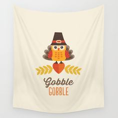 THANKSGIVING OWL IN TURKEY COSTUME AND PILGRIM HAT Wall Tapestry by Daisy Beatrice | Society6