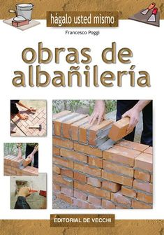 Buy Obras de albañilería by Francesco Poggi and Read this Book on Kobo's Free Apps. Discover Kobo's Vast Collection of Ebooks and Audiobooks Today - Over 4 Million Titles! Construction Design, Type Setting, Building A House, Books To Read, Spanish, Architecture, Wood, Kindle, Airbrush