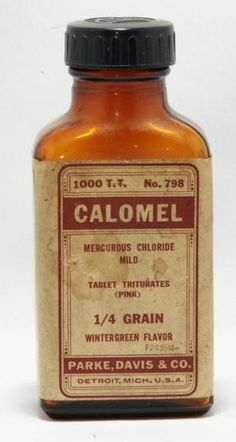 Calomel (mercurous chloride) was a popular remedy during the 18th to early 20th centuries. It was used for a wide variety of ailments.
