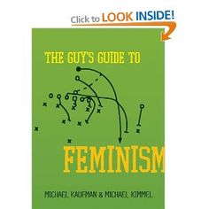 This Book's for You: A Guy's Guide to Feminism from A to Z