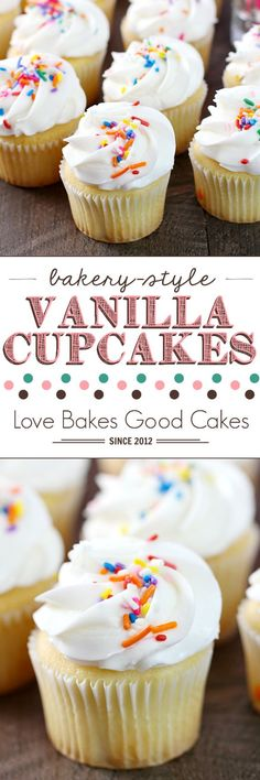 Bakery-Style Vanilla Cupcakes ~ everyone needs to have an easy and delicious cupcake recipe in their arsenal, and these yummy treats are perfect for birthdays, holidays, or any day!