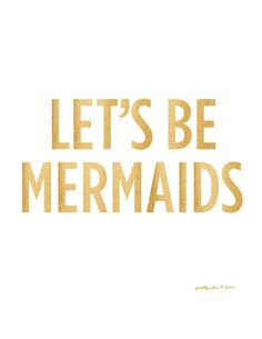 Let's Be Mermaids Print by prettychicsf #beachart #mermaid