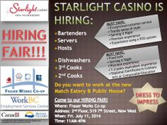 Starlight Casino is hiring!! Come to our hiring fair on July 11, 2014! Dress to impress!