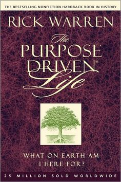 "Bookworm Confidential: ""The Purpose Driven Life: What on Earth am I Here for?"" ""The Purpose Driven Life: What on Earth am I Here for?"" by Rick Warren. The book shows how one's purpose in life is not. This Is A Book, I Love Books, Good Books, Books To Read, My Books, Library Books, Open Library, Purpose Driven Life, Rick Warren"