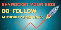 Skyrocket your SEO with 80 Authority Do Follow Backlinks for $5 Seo, Author, Writers