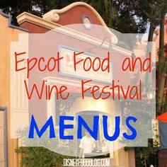 Epcot Food & Wine Festival Menus, Photos and PRICES! #EpcotFW14 #EpcotFoodFestival