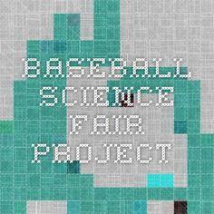 baseball science fair project