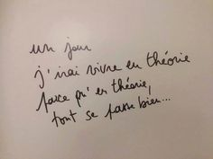 Life Quotes 218917231860392232 - Un jour j'irai vivre en Théorie… Source by nadnicoca The Words, Cool Words, Words Quotes, Me Quotes, Sayings, Blabla, Jolie Phrase, French Quotes, Jokes