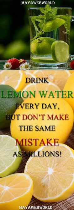 Drink Lemon Water Every Day, But Don't Make The Same Mistake As Millions! – MayaWebWorld #healthy drink #juice #fitness #lemon #health #diseases