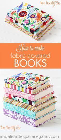 Tutorial paso a paso para forrar un libro con tela, manualidad para regalar