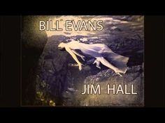 BILL EVANS / JIM HALL - Stairway to the stars