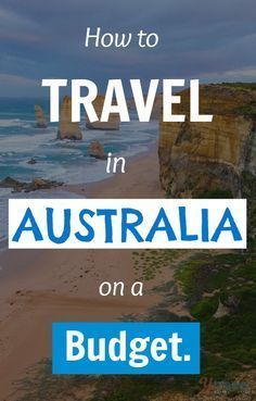 If you want to travel in Australia on a budget you need to read this post!