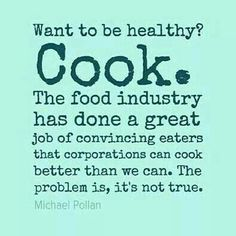 Want to be healthy? Cook #Fact #foodmatters