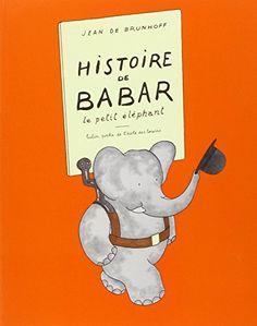 Histoire de Babar (French Edition) by Jean de Brunhoff