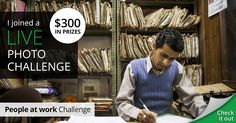 I joined The People at work live photo challenge for my chance to win $300!