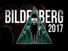 BILDERBERG 2017 - Everything You Need To Know