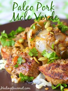 Looking for a quick and healthy pork mole recipe? Our Paleo Pork Mole Verde can be whipped up in less than an hour and is packed with nutrients