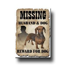 DACHSHUND Husband Missing Reward FRIDGE MAGNET No 1