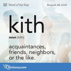 kith - Word of the Day | Dictionary.com