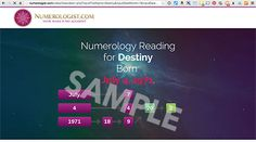 Numerologist - Personalized Life Reading Tap Into the 4,000 Year Old Science of Numerological Analysis With a Free Numerology Video Report!  Get Your FREE Personalised Numerology Report Now