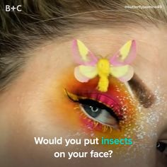 Take your makeup to a whole new level with bugs!