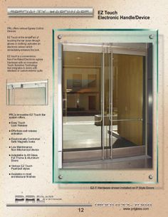 PRL Glass Systems Inc. 2012 Panic Devices and Hardware Manufacturers Gallery & All in One Patch Fitting and Closer. Housed in a fitting smaller ...