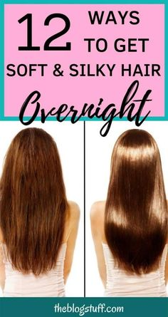 Home Remedies For Soft Hair Overnight |15 Tips For Silky Hair
