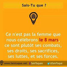 8 Mars...la femme Happy Woman Day, Les Sentiments, Did You Know, Snapchat, Motivation, Courage, Ambition, Entrepreneur, Lifestyle