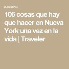 106 cosas que hay que hacer en Nueva York una vez en la vida | Traveler