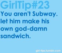 yay for working at subway.and having to make EVERY guys sandwich. What Makes You Laugh, Me Quotes, Funny Quotes, Current Job, Girl Tips, Bettering Myself, Good Advice, Laugh Out Loud, Make Me Smile