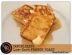 Low Carb French Toast Recipe - SKINNY on LOW CARB