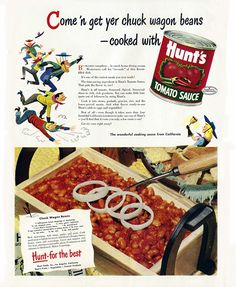 Hunt's Chuckwagon Beans Recipe Hunt's Tomato Sauce recipe for Chuckwagon Beans, from the July 1948 issue of Life magazine Retro Recipes, Old Recipes, Bean Recipes, Vintage Recipes, 1950s Recipes, Veggie Recipes, Hunts Tomato Sauce Recipe, Chuckwagon Beans Recipe, Cooking Sauces