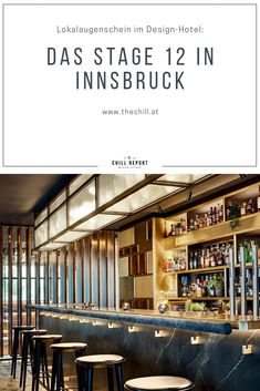 Lokalaugenschein im Stage 12 in Innsbruck - The Chill Report Innsbruck, Design Hotel, Budget Hotels, Lokal, Hotel Reviews, Austria, Budgeting, Stage, Traveling
