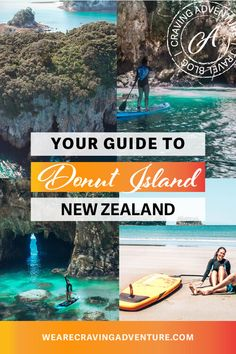 Paddle to Donut Island, Coromandel - New Zealand Must Do — Craving Adventure New Zealand Itinerary, New Zealand Travel Guide, Pacific Destinations, Travel Destinations, New Zealand Winter, New Zealand Landscape, Travel Guides, Travel Tips, Island Nations